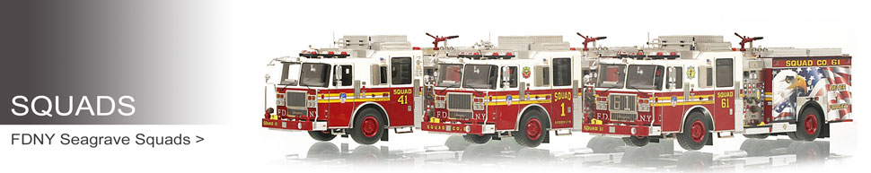Shop museum grade Squad scale models including the FDNY Squad 3-piece set!