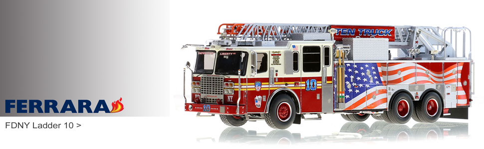 Shop Ferrara scale models including FDNY Ladder 10