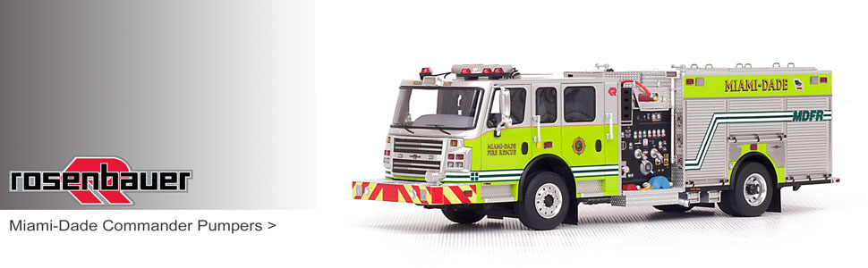 Shop museum grade Rosenbauer scale models including Miami-Dade Commander Pumpers!