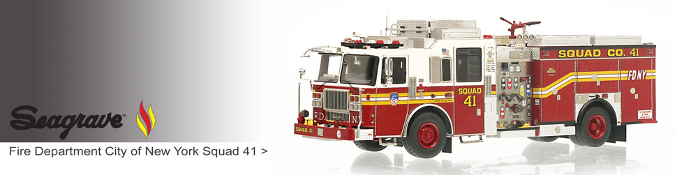 Shop museum grade Seagrave scale models including FDNY Squad 41!